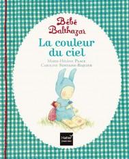 Bébé Balthazar - La couleur du ciel - Pédagogie Montessori 0/3 ans