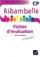 Ribambelle CP série violette éd. 2014 - Fichier d'évaluation