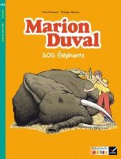 Ribambelle CE2 éd. 2017 - BD Marion Duval SOS éléphants - Y. et N. Pommaux - Album 3