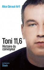 TONI 11.6 HISTOIRE DU CONVOYEUR