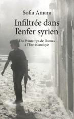 INFILTREE DANS L ENFER SYRIEN
