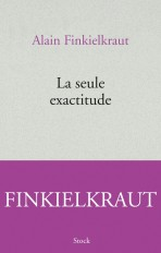 LA SEULE EXACTITUDE