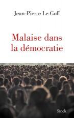 MALAISE DANS LA DEMOCRATIE