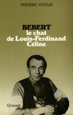 Bébert, le chat de Louis-Ferdinand Céline