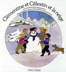 Clémentine et Célestin et la neige