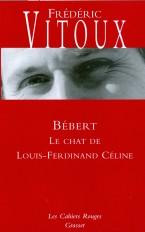 Bébert ou le chat de Céline