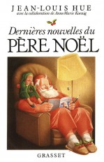 Dernières nouvelles du père Noël