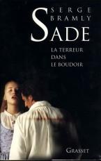 Sade - La terreur dans le boudoir