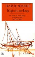 Trilogie de la mer Rouge Les secrets de la mer rouge Aventures de mer Les deux frères