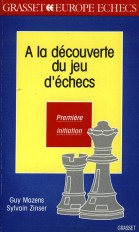 A la découverte des jeux d'échecs T1