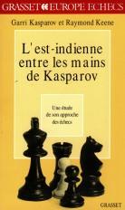 L'est indienne entre les mains de Kasparov