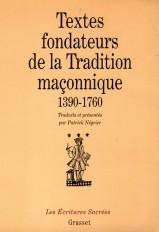 Textes fondateurs de la tradition maçonnique