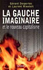 La gauche imaginaire et le nouveau capitalisme