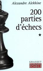 200 parties d'échecs - tome 1