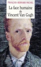 La face humaine de Vincent Van Gogh