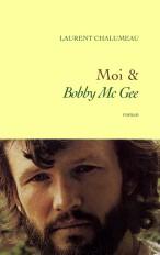 Moi & «Bobby Mc Gee»