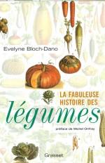 La fabuleuse histoire des légumes