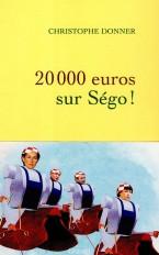 20.000 euros sur Ségo !