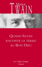 Quand Satan raconte la Terre au Bon Dieu
