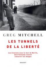 Les tunnels de la liberté