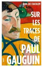 Sur les traces de Paul Gauguin