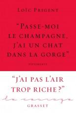 « Passe-moi le champagne, j'ai un chat dans la gorge »