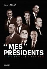 """""""Mes"""" présidents"""