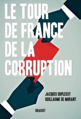 Le tour de France de la corruption
