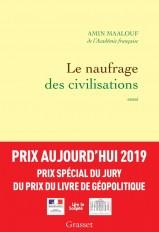 Le naufrage des civilisations - Prix Aujourd'hui 2019