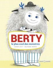 Berty, le plus cool des monstres