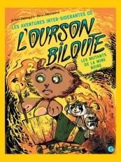 Les aventures inter-sidérantes de l'ourson Biloute, épisode 2
