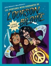 Les aventures inter-sidérantes de l'ourson Biloute, épisode 3