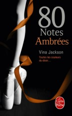 80 Notes Ambrées (80 notes, Tome 4)