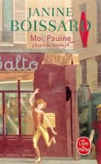 Moi, Pauline (L'Esprit de famille, Tome 4)