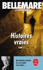 Histoires vraies (Tome 2)