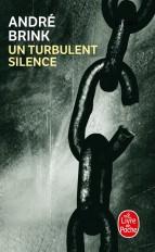 Un turbulent silence