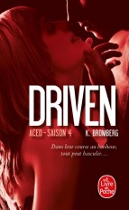 Aced (Driven, Tome 4)