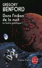 Dans l'océan de la nuit (Le Centre galactique, Tome 1)