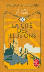 La Cité des illusions (Le Cycle de Hain, Tome 3)