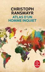 Atlas d'un homme inquiet