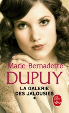 La Galerie des jalousies (La Galerie des jalousies, Tome 1)