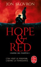 Hope and Red (L'Empire des Tempêtes, Tome 1)