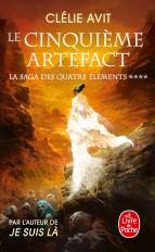 Le cinquième Artefact (La Saga des quatre éléments, Tome 4)