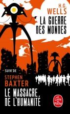 La Guerre des mondes suivi de Le Massacre de l'Humanité
