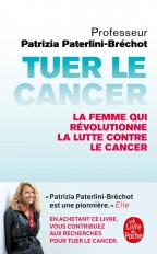 Tuer le cancer