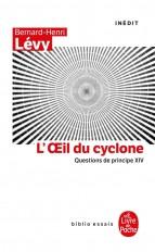 L'oeil du Cyclone (Questions de principe, XIV)
