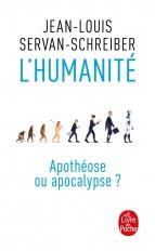 L'Humanité, apothéose ou apocalypse ?