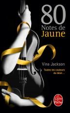 80 notes de jaune (80 notes, Tome 1)