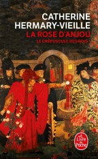 La rose d'Anjou (Le Crépuscule des rois, Tome 1)