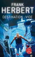 Destination : Vide (Le Programme Conscience, Tome 1)